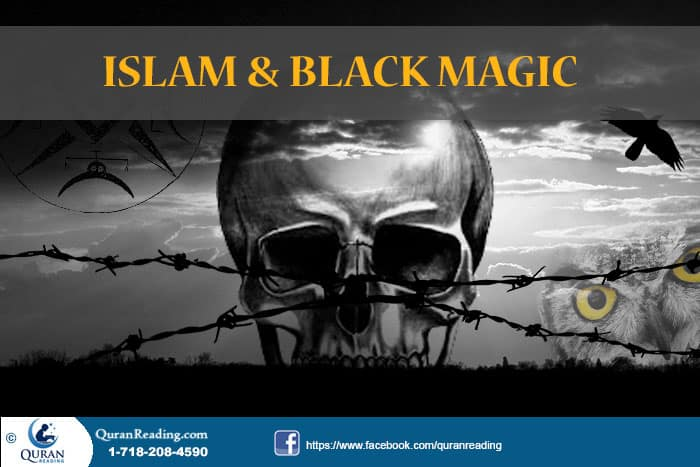 Black Magic is prohibited in Islam