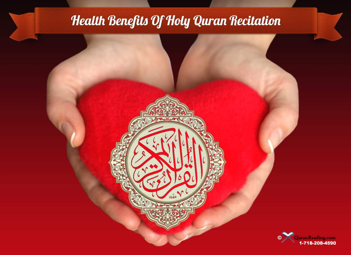 Health Benefits of Quran recitation