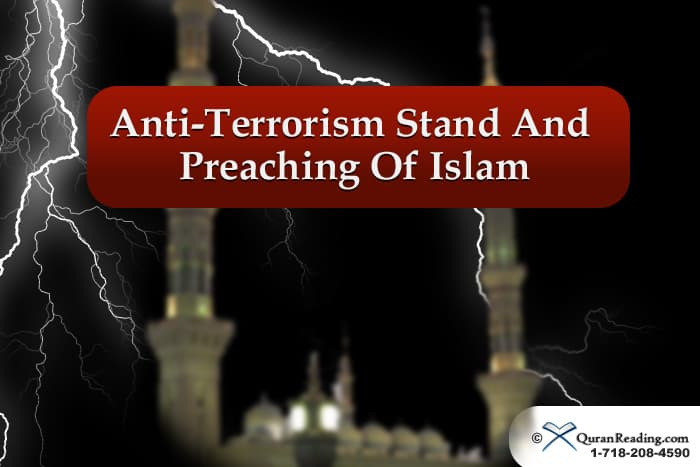 Anti-Terrorism Stand And Preaching Of Islam