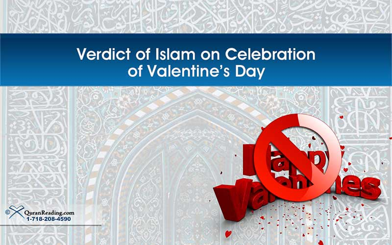 Islamic Verdict on Celebration of Valentine's Day