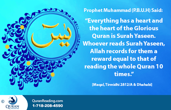 Rewards and Benefits of Reciting/Memorizing Surah Yaseen