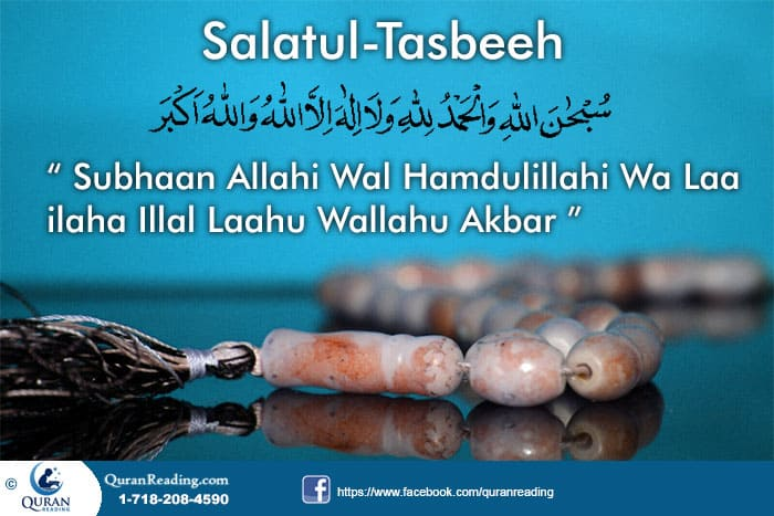 How to Perform Salaat-ul-Tasbeeh [Tasbeeh Prayer]