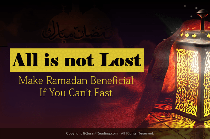 beneficial ramadan tips who cannot fast