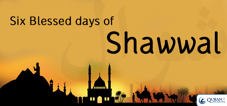ramadan and six days