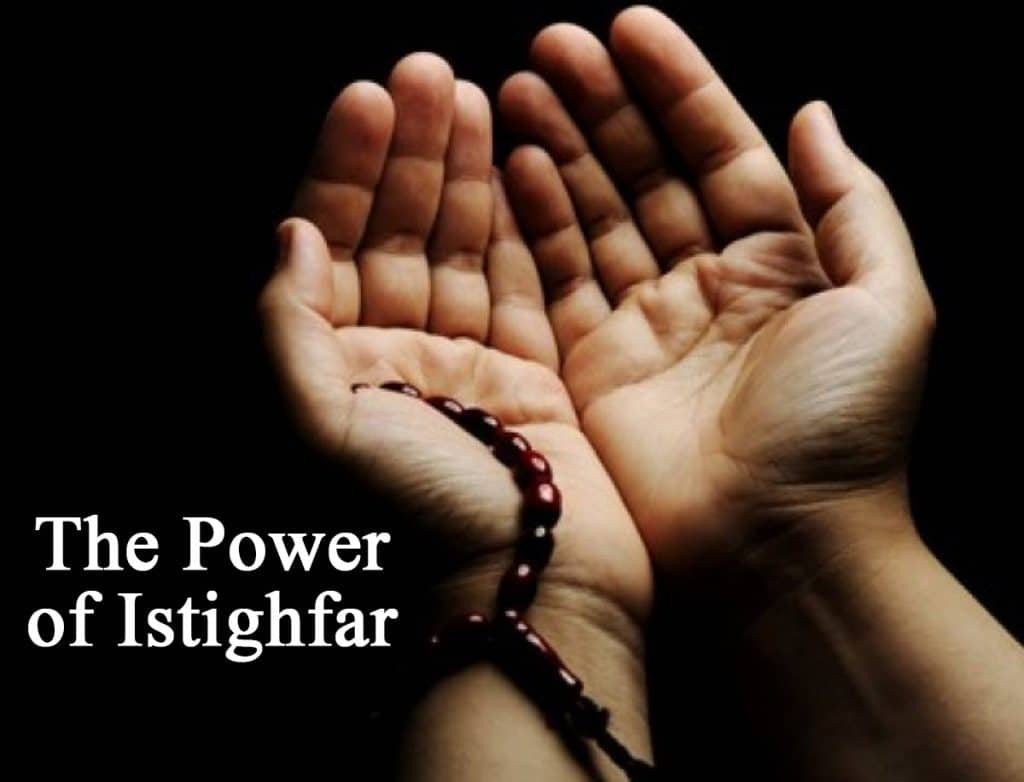 Power of Istighfar and its Benefits from Quran