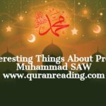 7 Interesting Things About Prophet Muhammad SAW