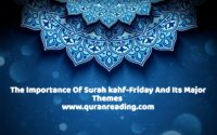 the importance of surah kahf and its major themes