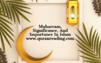 Muharram, Significance, And Importance In Islam