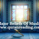 6 Major Beliefs Of Muslims