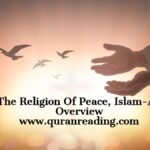 The Religion Of Peace, Islam-An Overview